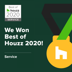We won best of Houzz 2020!